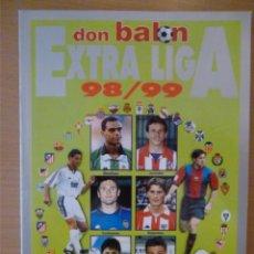 Coleccionismo deportivo: DON BALÓN EXTRA LIGA 98-99. Lote 182180740