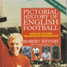 Coleccionismo deportivo: PICTORIAL HIST. ENGLISH FOOTB.. Lote 182180925