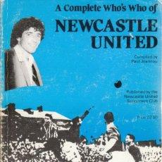 Coleccionismo deportivo: A COMPLETE WHO'S WHO OF NEWCASTLE UNITED. Lote 182181073