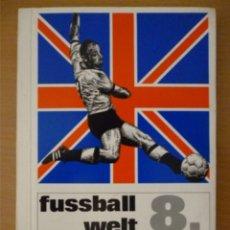 Coleccionismo deportivo: 8.FUSSBALL WELT-MEISTERSCHAFT 66 (HAHN). Lote 182181086