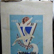 Coleccionismo deportivo: 1903-1953 BODAS DE ORO DEL C.F. BADALONA. Lote 182181093