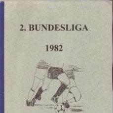 Coleccionismo deportivo: 2.BUNDESLIGA 1982-1995. Lote 182181118