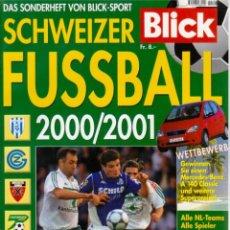Coleccionismo deportivo: BLICK SCHWEIZER FUSSBALL 2000/01. Lote 182181123
