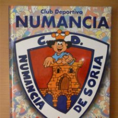 Collectionnisme sportif: C.D. NUMANCIA ¡QUÉ HISTORIA!. Lote 182181273