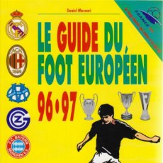 Coleccionismo deportivo: LE GUIDE DU FOOT EUROPÉEN 96-97. Lote 182181278