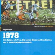 Coleccionismo deportivo: DIE FUSSBALL-WELTMEISTERSCHAFTEN 1978 ARGENTINIEN. Lote 182181381