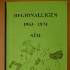 Coleccionismo deportivo: REGIONALLIGEN 1963-1974 SÜD. Lote 182181488