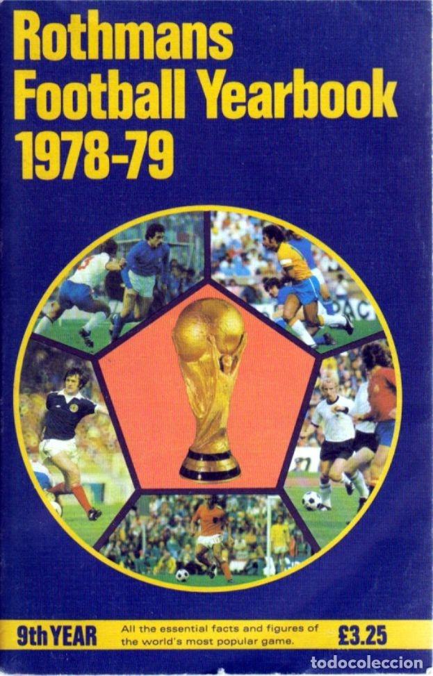 ROTHMANS FOOTBALL YEARBOOK 1978/79 (Coleccionismo Deportivo - Libros de Fútbol)