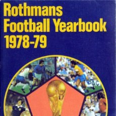 Coleccionismo deportivo: ROTHMANS FOOTBALL YEARBOOK 1978/79. Lote 182181693