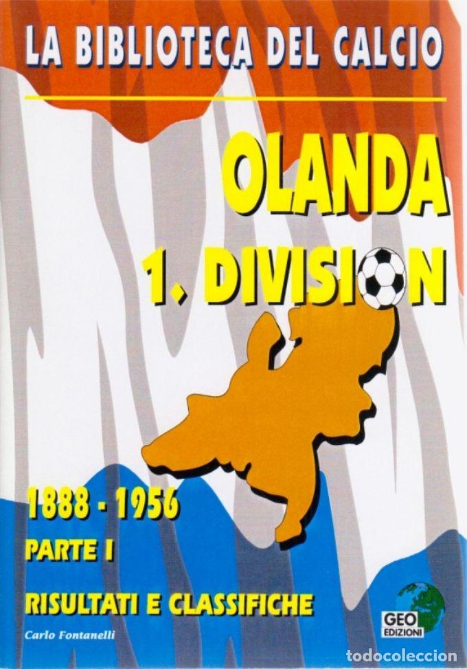 OLANDA 1.DIVISION 1888-1956 (Coleccionismo Deportivo - Libros de Fútbol)