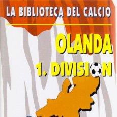 Coleccionismo deportivo: OLANDA 1.DIVISION 1888-1956. Lote 182181723