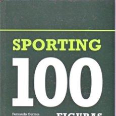 Coleccionismo deportivo: SPORTING 100 FIGURAS. Lote 182181863