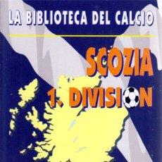 Collezionismo sportivo: SCOZIA 1.DIVISION 1891-2000. Lote 182181887