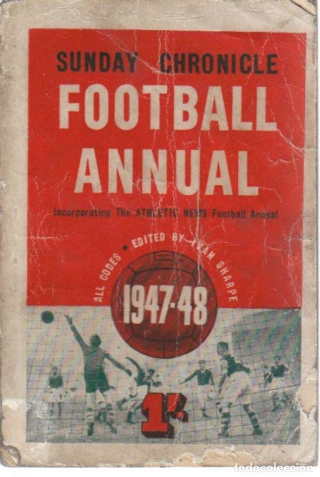 SUNDAY CHRONICLE ANNUAL 1947/48 (Coleccionismo Deportivo - Libros de Fútbol)