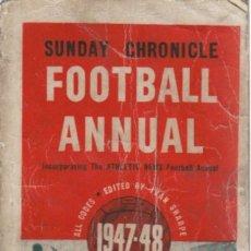 Coleccionismo deportivo: SUNDAY CHRONICLE ANNUAL 1947/48. Lote 182182342