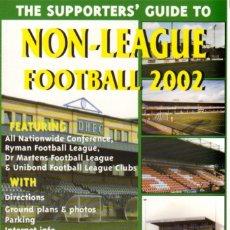 Coleccionismo deportivo: SUPPORTERS NON-LEAGUE FOOTBALL 2002. Lote 182182376