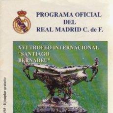 Coleccionismo deportivo: PROGRAMA OFICIAL XVI TROFEO SANTIAGO BERNABÉU. Lote 182182718