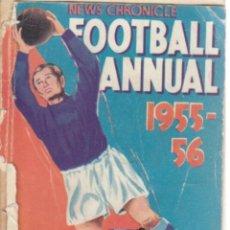 Coleccionismo deportivo: NEWS CHRONICLE ANNUAL 1955/56. Lote 182182820