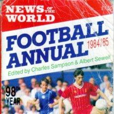 Coleccionismo deportivo: NEWS OF THE WORLD ANNUAL 1984-85. Lote 182182821