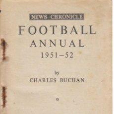 Coleccionismo deportivo: NEWS CHRONICLE ANNUAL 1951/52. Lote 182182841