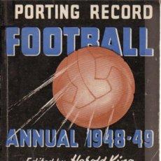 Coleccionismo deportivo: SPORTING RECORD FOOTBALL ANNUAL 48/49. Lote 182182870