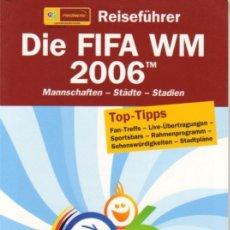 Coleccionismo deportivo: DIE FIFA WM 2006. Lote 182182913