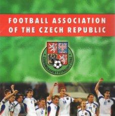 Coleccionismo deportivo: FOOTBALL ASSOCIATION OF CZECH REP. U-21 EUROPEAN CHAMPIONS 2002. Lote 182182985