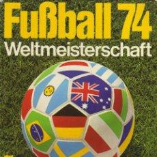 Coleccionismo deportivo: FUSSBALL 74-WELTMEISTERSCHAFT (VALÉRIEN). Lote 182183001