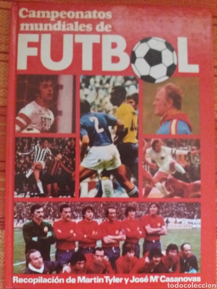 CAMPEONATOS MUNDIALES DE FÚTBOL (Coleccionismo Deportivo - Libros de Fútbol)