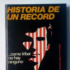 Coleccionismo deportivo: HISTORIA DE UN RECORD...COMO IRIBAR NO HAY NINGUNO (ED. GRAN ENCICLOPEDIA VASCA, 1975) ATHLETIC CLUB. Lote 182942637