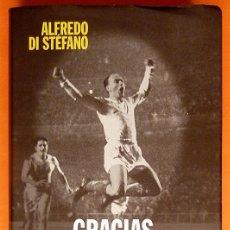 Coleccionismo deportivo: GRACIAS, VIEJA - ALFREDO DI STEFANO - AGUILAR - 2000 - VER INDICE - NUEVO. Lote 183042717