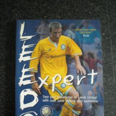 Coleccionismo deportivo: LEEDS UNITED EXPERT OFFICIAL QUIZ BOOK. Lote 183468978