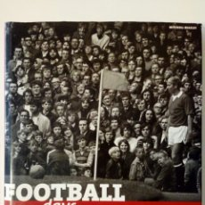 Coleccionismo deportivo: FOOTBALL DAYS, CLASSIC FOOTBALL PHOTOGRAPHS BY PETER ROBINSON (OCTOPUS PUBLISHING, 2003). Lote 183543388