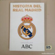 Coleccionismo deportivo: HISTORIA DEL REAL MADRID. Lote 184111430