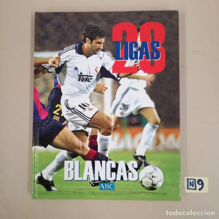 28 LIGAS BLANCAS (Coleccionismo Deportivo - Libros de Fútbol)