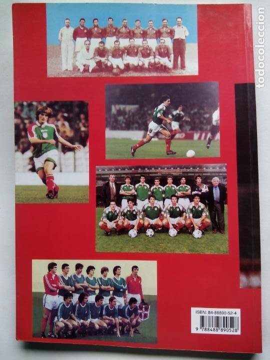 Coleccionismo deportivo: HISTORIA DE LA SELECCIÓN DE FÚTBOL DE EUSKADI 1915-1997. JOSEBA GOTZON. EDICIONES BEITIA 1998. - Foto 8 - 184268917