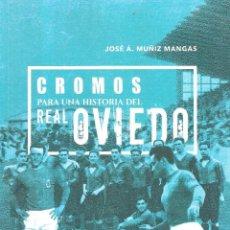 Coleccionismo deportivo: CROMOS PARA UNA HISTORIA DEL REAL OVIEDO. Lote 184631082