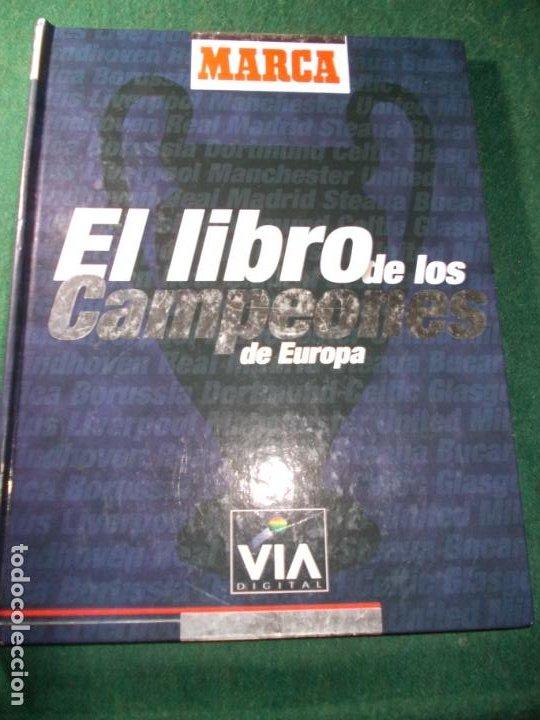 EL LIBRO DE LOS CAMPEONES DE EUROPA MARCA (Coleccionismo Deportivo - Libros de Fútbol)