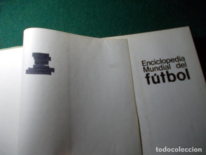 Coleccionismo deportivo: ENCICLOPEDIA MUNDIAL DEL FÚTBOL HISTORIA DE LOS MUNDIALES - Foto 3 - 185774030