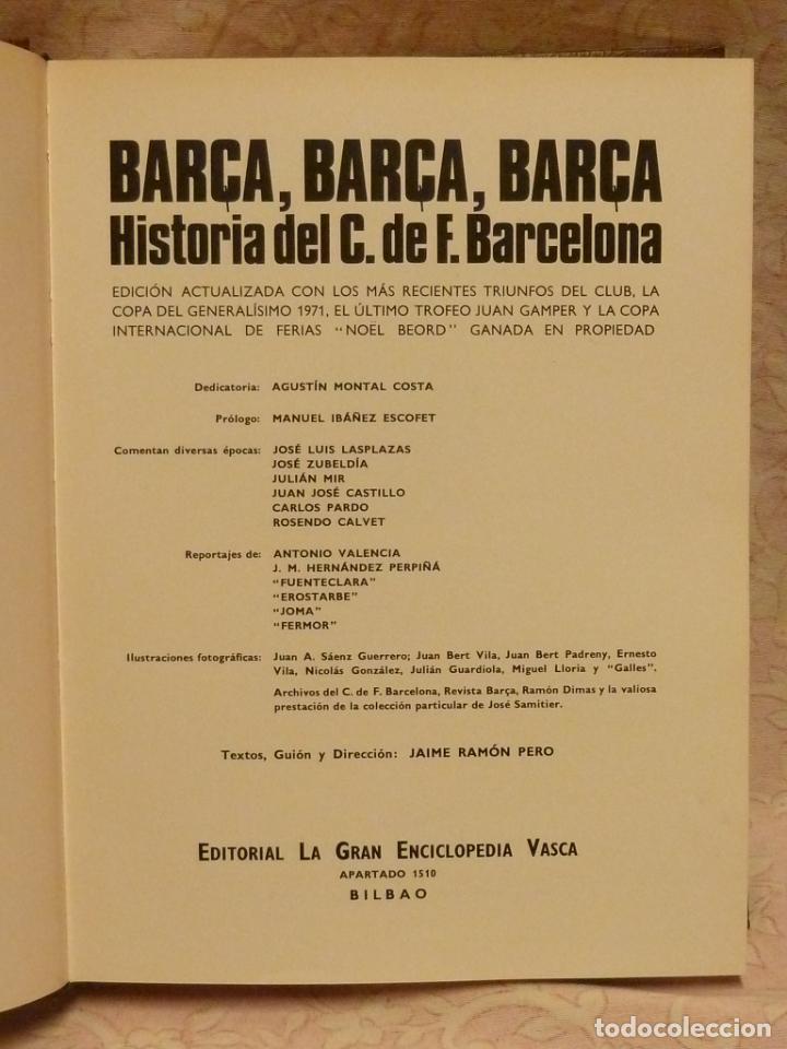 Coleccionismo deportivo: BARÇA / HISTORIA DEL C.F.BARCELONA – ED. LA GRAN EDITORIAL VASCA 1971 - Foto 2 - 185899637