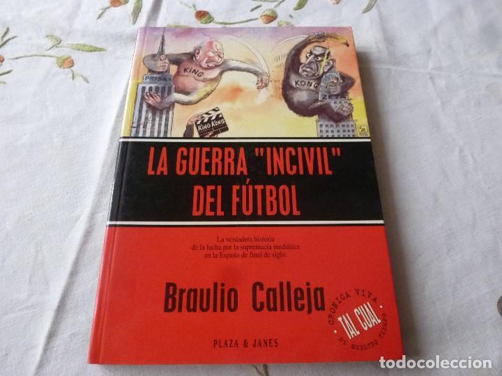 (LLL) LIBRO-LA GUERRA INCIVIL DEL FÚTBOL. (Coleccionismo Deportivo - Libros de Fútbol)