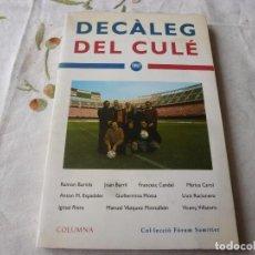 Coleccionismo deportivo: (LLL) LIBRO-DECALEG DEL CULÉ-(EN CATALÁN). Lote 186147313