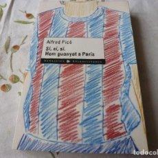 Coleccionismo deportivo: (LLL) LIBRO-SI,SI,SI HEM GUANYAT A PARÍS.. Lote 186147816