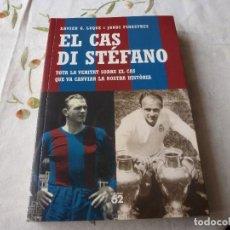 Coleccionismo deportivo: (LLL) LIBRO-EL CAS DI STÉFANO-(EN CATALÁN). Lote 186148182