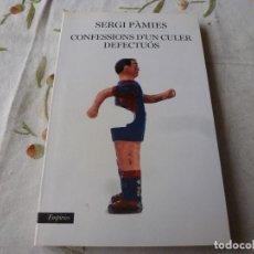 Coleccionismo deportivo: (LLL) LIBRO-CONFESSIONS D`UN CULER DEFECTUÓS-(EN CATALÁN). Lote 186148317