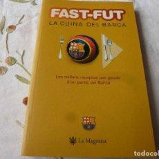 Coleccionismo deportivo: (LLL) LIBRO-FAS-FUT LA CUINA DEL BARÇA. Lote 186150388