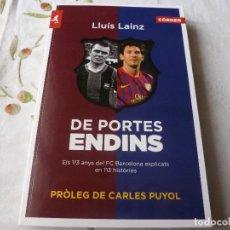 Coleccionismo deportivo: (LLL) LIBRO-DE PORTES EN DINS- PROLOGO DE CARLES PUYOL)-EN CATALÁN. Lote 186204370