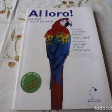Coleccionismo deportivo: (LLL) LIBRO-AL LORO !. Lote 186206516