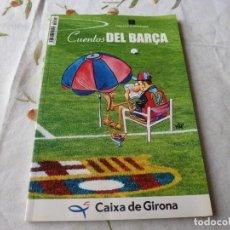 Coleccionismo deportivo: (LLL) LIBRO-CUENTOS DEL BARÇA. Lote 221800135