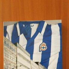 Coleccionismo deportivo: REAL CLUB DEPORTIVO DE LA CORUÑA - 82 AÑOS DE HISTORIA. PEDRO DE LLANO LÓPEZ Y ELADIO MUIÑOS DIAZ. Lote 186407951
